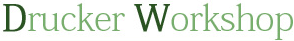 Drucker Workshop